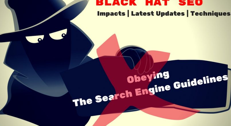 Black Hat SEO | Impacts | Latest Updates | Techniques